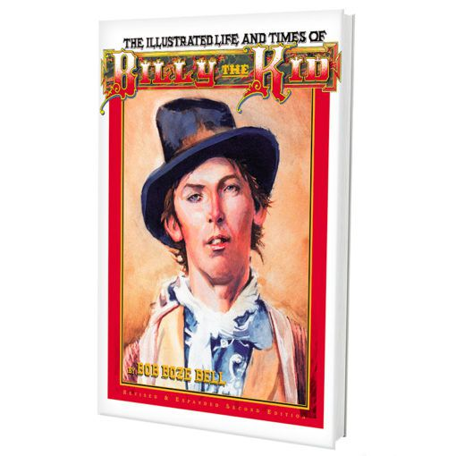 Illustrated Life And Times of Billy the Kid-Second Edition