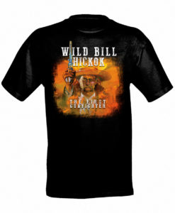 Wild Bill The First Gunfighter T-Shirt, Black