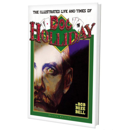 Illustrated Life And Times of Doc Holliday