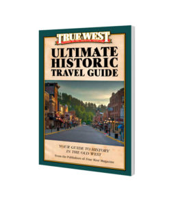True West Ultimate Historic Travel Guide