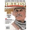 True West Magazine Collector Issue April 2016 Lonesome Dove