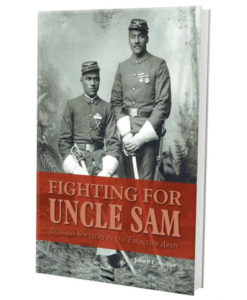 Fighting for Uncle Sam-Buffalo Soldiers in the Frontier Army