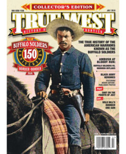 Buffalo Soldiers True West Magazine July 2016