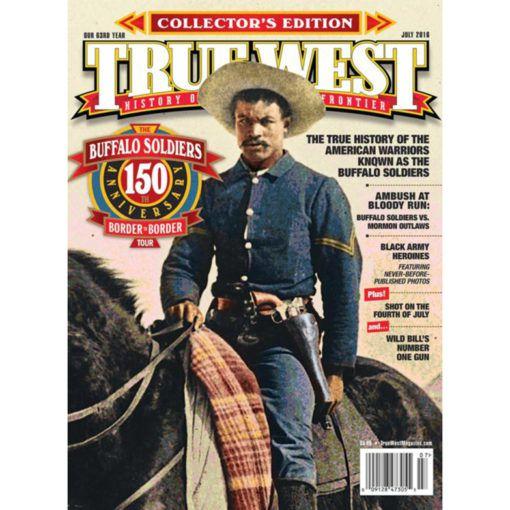 Buffalo Soldiers True West Magazine July 2016