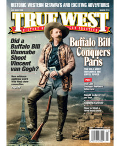 Buffalo Bill Paris True West Magazine March 2016