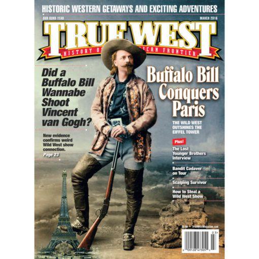 Buffalo Bill Paris True West Magazine March 2016