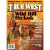 Wild Bill Hickok Gunfighter True West Magazine November 2016