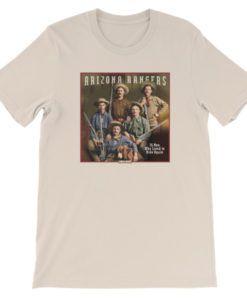 Arizona Rangers-26 Men Who Lived to Ride Again T-Shirt, Cream