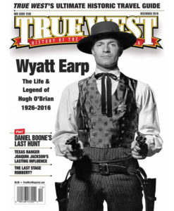 Wyatt Earp Hugh O'Brian True West Magazine December 2016
