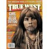 True West Magazine Collector Issue March 2018 - Olive Oatman