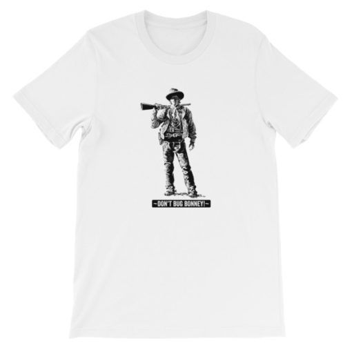 Billy The Kid-Dont Bug Bonney T-Shirt, White