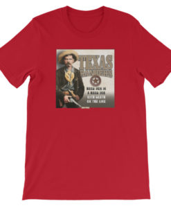 Texas Rangers-Hard Men in a Hard Job T-Shirt, Red