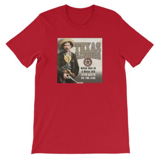 Texas Rangers-Hard Men in a Hard Job T-Shirt, Red