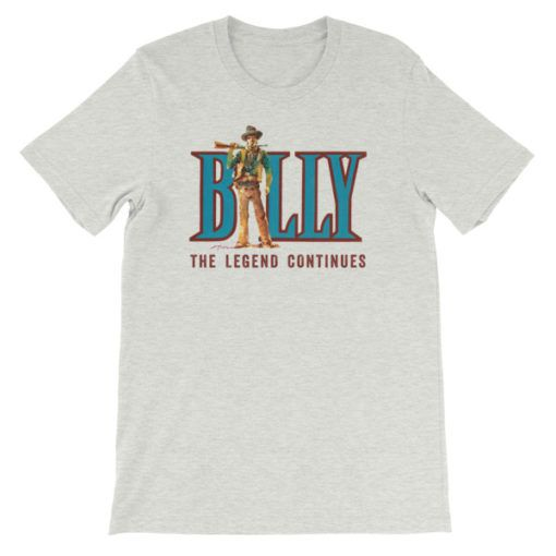 Billy The Kid-The Legend Continues T-Shirt, Ash
