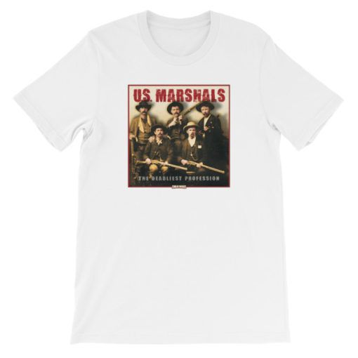 US Marshals The Deadliest Profession TShirt-White