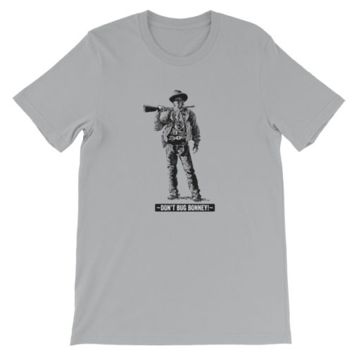 Billy The Kid-Dont Bug Bonney T-Shirt, Silver