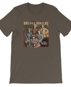 Arizona Rangers-26 Men Who Lived to Ride Again T-Shirt, Army