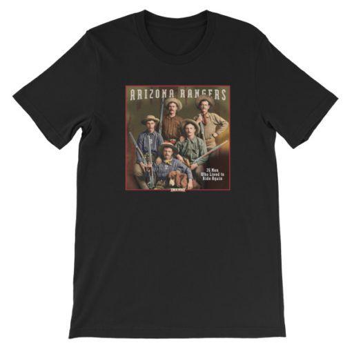 Arizona Rangers-26 Men Who Lived to Ride Again T-Shirt, Black
