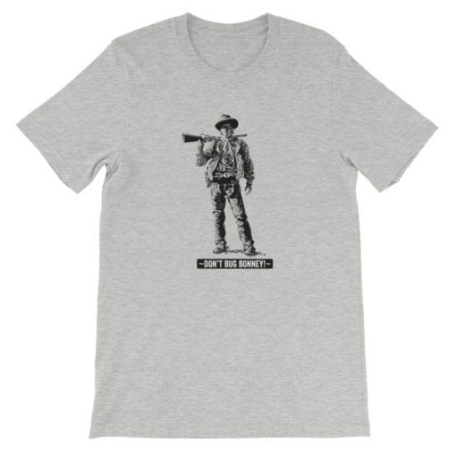 Billy The Kid-Dont Bug Bonney T-Shirt, Athletic Gray