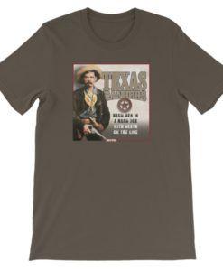 Texas Rangers-Hard Men in a Hard Job T-Shirt, Army