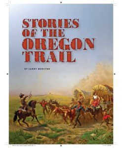 True West Magazine Collector Issue March 2018 - Oregon Trail