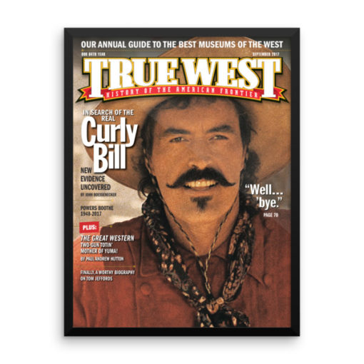 True West Poster Curly Bill Well Bye True West September 2017