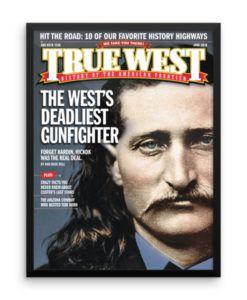 True West Poster Wests Deadliest Gunfighter June 2018