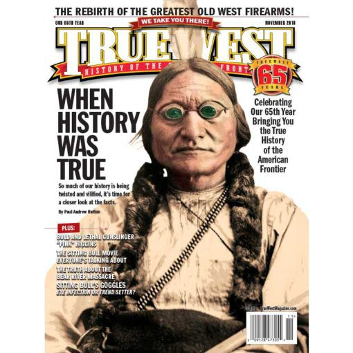 True West Magazine Collector Issue November 2018 - Sitting Bull's Goggles