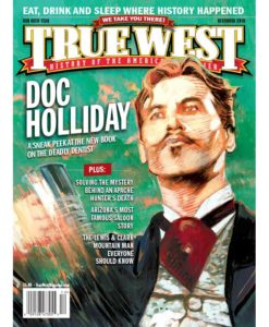 True-West-Magazine-Collector-Issue-December-2018---Doc-Holliday-Sneak-Peek