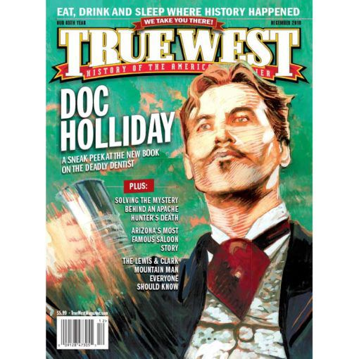 True-West-Magazine-Collector-Issue-December-2018---Doc-Holliday-Sneak-Peek