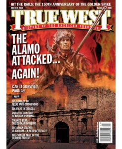 True-West-Magazine-Collector-Issue-Mar-2019-Alamo-Under-Siege