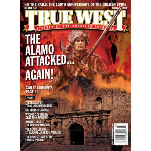 True-West-Magazine-Collector-Issue-Mar-2019-Alamo-Under-Siege