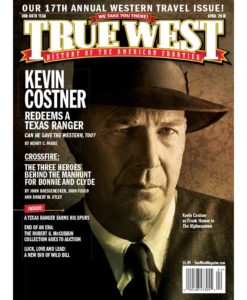 True-West-Magazine-Collector-Issue-Apr-2019-Kevin-Costner-Highwayman