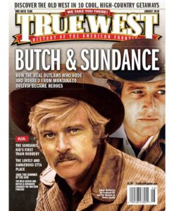 True-West-Magazine-Collector-Issue-Aug-2019-Butch-&-Sundance