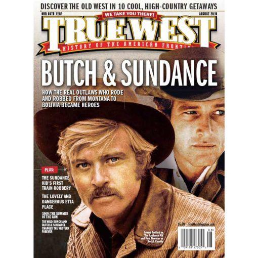 True-West-Magazine-Collector-Issue-Aug-2019-Butch-&-Sundance