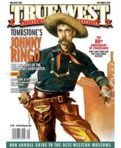 True-West-Magazine-Collector-Issue-Sep-2019-Tombstones-Johnny-Ringo