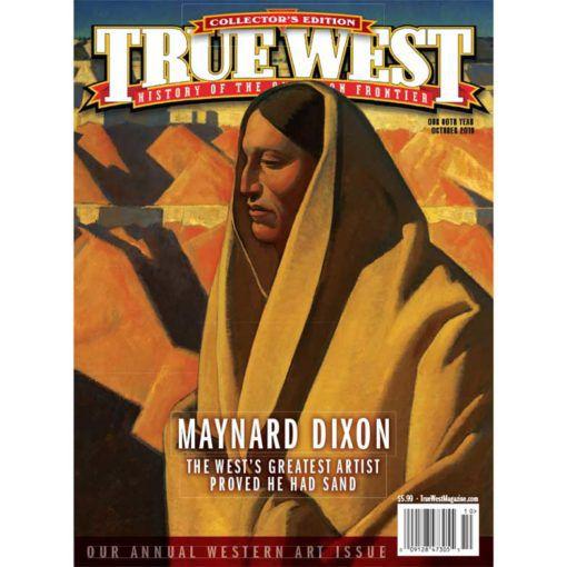 True-West-Magazine-Collector-Issue-Oct-2019-Maynard-Dixon