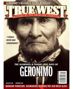 True-West-Magazine-Collector-Issue-Nov-2019-Geronimo's-Last-Days
