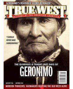 True-West-Magazine-Collector-Issue-Nov-2019-Geronimo's-Last-Days