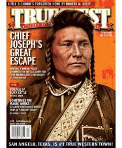 True-West-Magazine-Collector-Issue-FEB_MAR-2020-Chief-Joseph's-Great-Escape