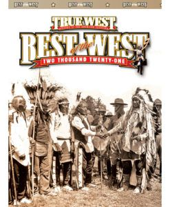 True West Magazine January 2021 Best Of The West
